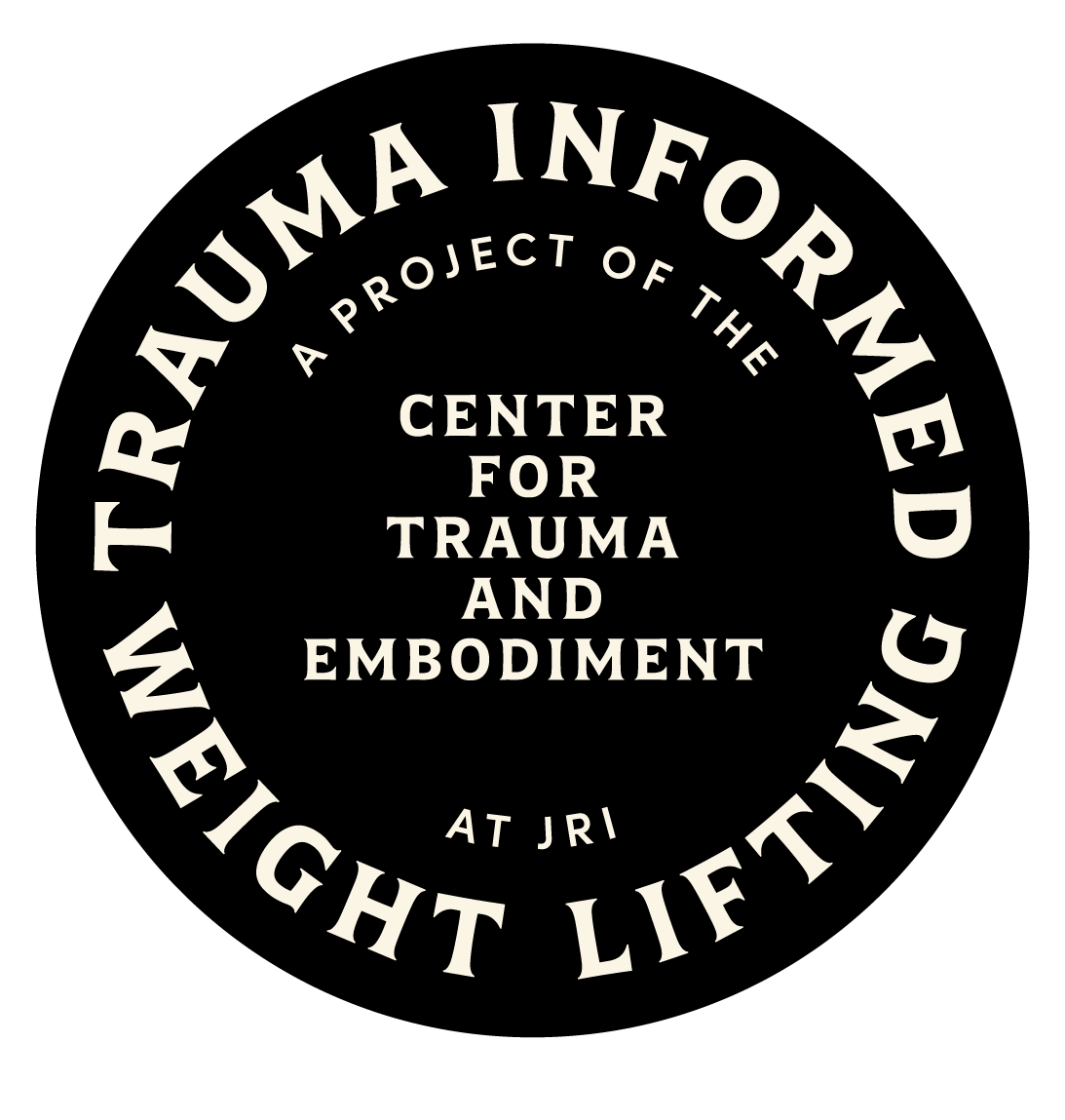 Trauma Informed Weightlifting: Center for Trauma and Embodiment: